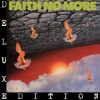 The Real Thing (Deluxe Edition), Faith No More