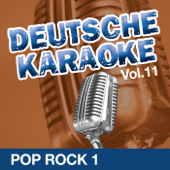 Deutsche Karaoke, Vol. 11 - Pop Rock 1