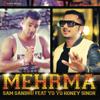 Mehrma (feat. Yo Yo Honey Singh)