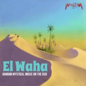 El Waha (Arabian Mystical Music on the Oud)
