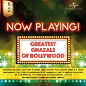Now Playing! Greatest Ghazals of Bollywood