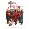 Alles ist Liebe (Original Motion Picture Soundtrack)