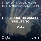 The Global HitMakers: Cats, Vol. 1 (Karaoke Version)