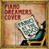 Piano Dreamers Cover Panic! At the Disco