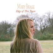 Mary Bragg - Edge of This Town - EP artwork