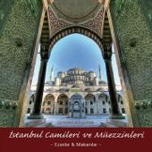 İstanbul Camileri Ve Müezzinleri - Ezanlar & Makamlar