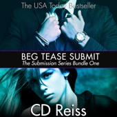 CD Reiss - Beg Tease Submit - Sequence One: Songs of Submission, Book 1 (Unabridged)  artwork