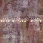 Sam Tsui & Casey Breves - Lean On / Lean on Me artwork
