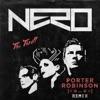 The Thrill (Porter Robinson Remix) - Single, Nero