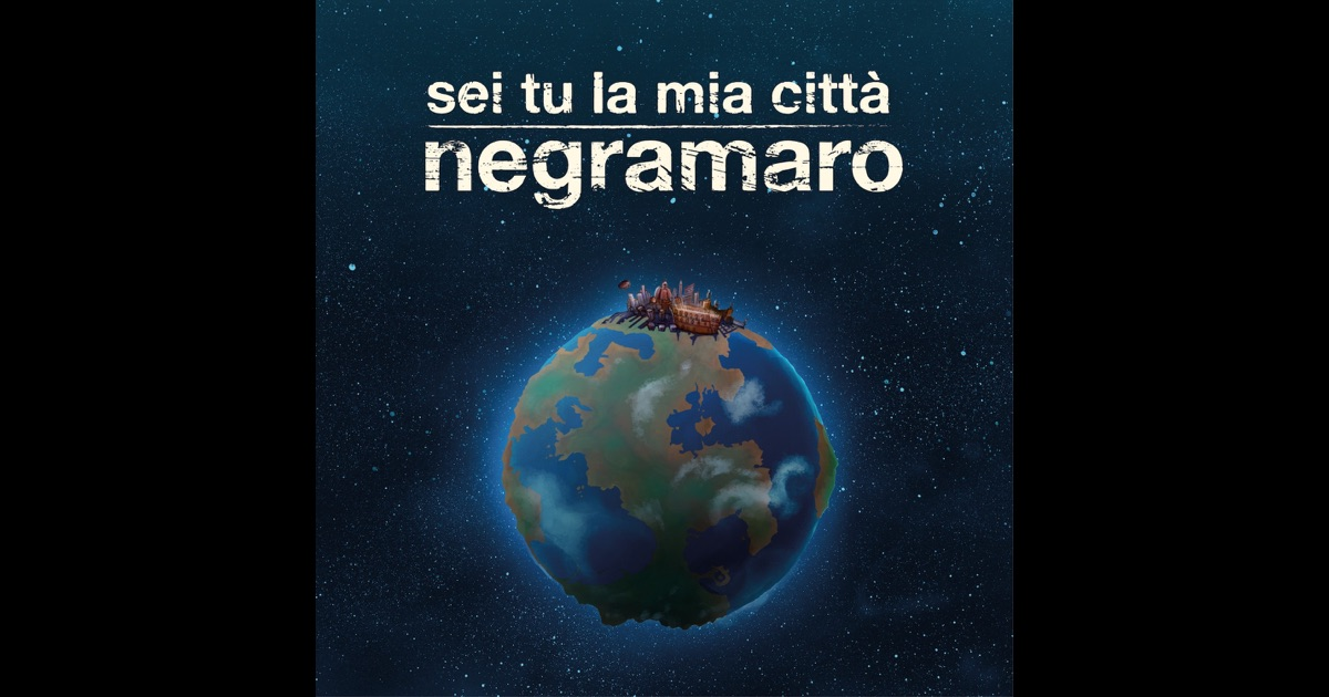 Sei tu la mia citt single di negramaro su apple music - Negramaro la finestra album ...