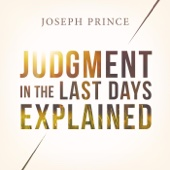 Judgment in the Last Days Explained