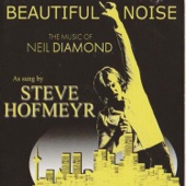Beautiful Noise: The Music of Neil Diamond