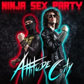 Cover to Ninja Sex Party's Attitude City