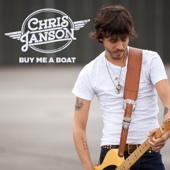 Buy Me a Boat - Chris Janson