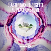 No Place Like Home (feat. Rosette) [Radio Edit] - Single