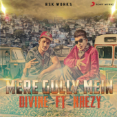 [Download] Mere Gully Mein (feat. Naezy) MP3