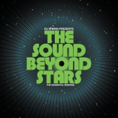 DJ Spinna Presents the Sound Beyond Stars - The Essential Remixes