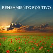 Pensamiento Positivo - Música para ejercicios de relajacion