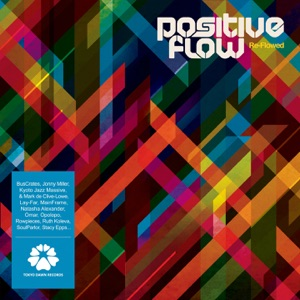 Ruth Koleva, Positive Flow - Dissonant (Positive Flow Remix)