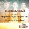 Pot-Pourri: Página de Amigos / Hoje Eu Sei (feat. Rick & Daniel) - Single, Michel Teló
