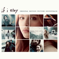 If I Stay - Official Soundtrack