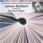 Great American Authors Read from Their Works, Volume 1: James Baldwin Reading from Giovanni