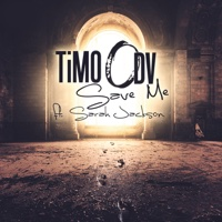 Timo Odv - Save Me (Radio Edit) [feat. Sarah Jackson]