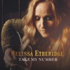 Take My Number - Single, Melissa Etheridge
