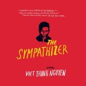 The Sympathizer: A Novel (Unabridged) - Viet Thanh Nguyen Cover Art