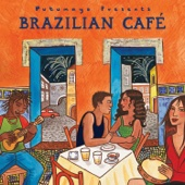 Putumayo Presents Brazilian Cafe