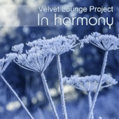 Velvet Lounge Project - In Harmony (Winter Chill) artwork
