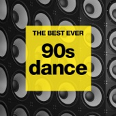 The BEST EVER: 90s Dance - Various Artists
