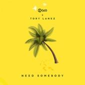 Need Somebody (feat. Tory Lanez) - Single, Zolo
