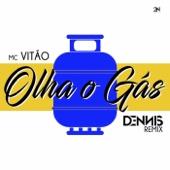 Mc Vitão - Olha o Gás (feat. Dennis DJ) [Dennis Remix]  arte