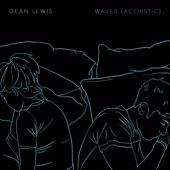 Dean Lewis - Waves (Acoustic) artwork