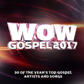 Wow Gospel 2017 – Various Artists
