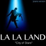 "City of Stars (From ""La La Land"") - Single"