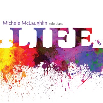 Life – Michele McLaughlin