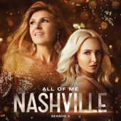Download Nashville Cast - All of Me (feat. Clare Bowen & Sam Palladio)