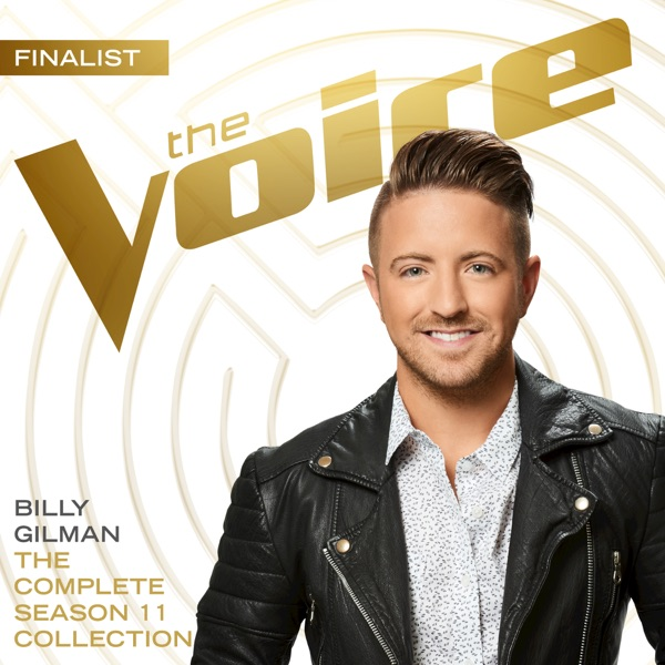 Billy Gilman - The Complete Season 11 Collection (The Voice Performance) [iTunes Plus AAC M4A] (2016)