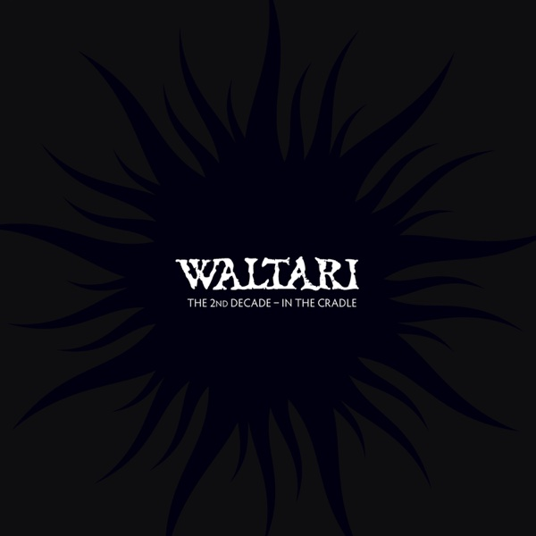 The 2nd Decade - In the Cradle - EP | Waltari