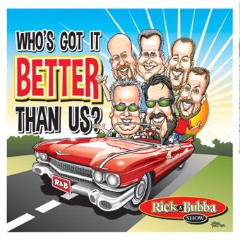 Who's Got It Better Than Us – Rick & Bubba