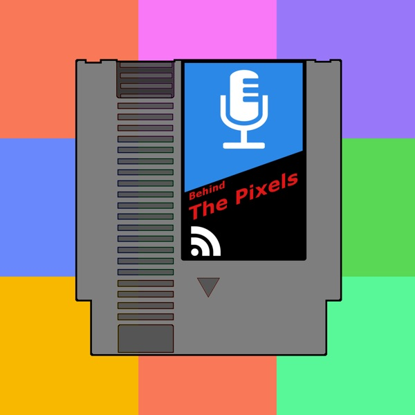 The Behind the Pixels Podcast