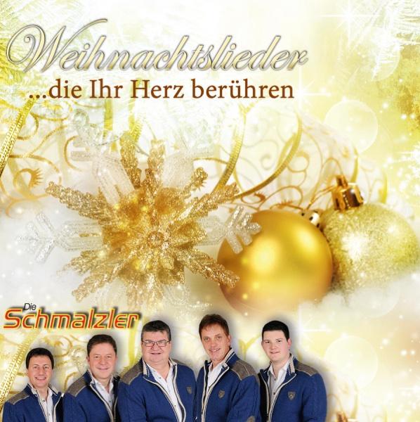 Weihnachtslieder....die Ihr Herz berühren | Die Schmalzler
