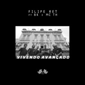 Vivendo Avançado (feat. BK & MC TH)