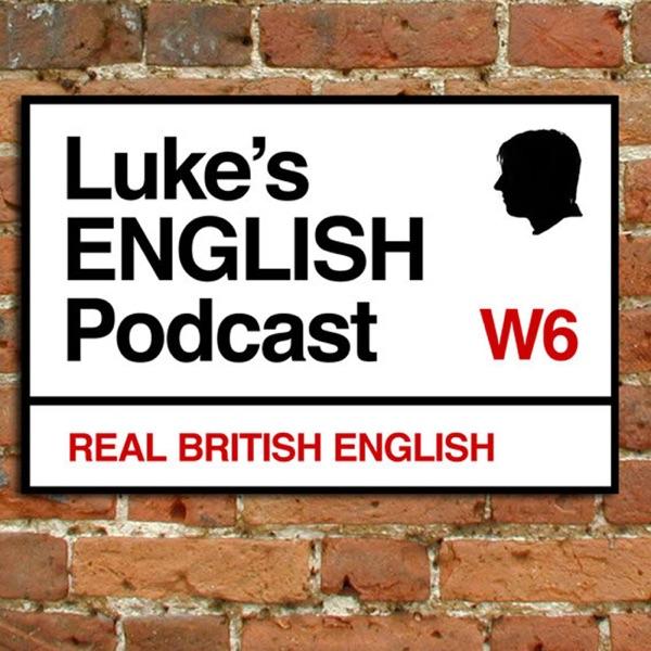 Luke's ENGLISH Podcast - Learn British English with Luke Thompson