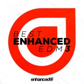 Best Enhnaced EDM 3