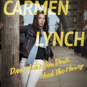 Cover to Carmen Lynch's Dance Like You Don't Need the Money (Live)
