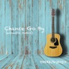 Chance Go By (Acoustic Remix) - Single, Tomorrow People