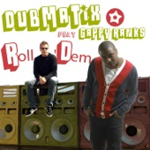 Roll Dem (feat. Gappy Ranks)